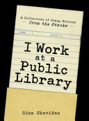 I Work at a Public Library Pdf/ePub eBook