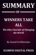Summary Of Winners Take All Book PDF