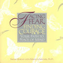 Facing Fear  Finding Courage