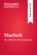 Macbeth de William Shakespeare (Guía de lectura)