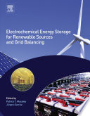 """""""Electrochemical Energy Storage for Renewable Sources and Grid Balancing"""" by Patrick T. Moseley, Jurgen Garche"""