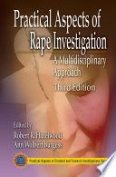Practical Aspects of Rape Investigation Book