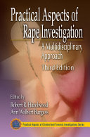 Practical Aspects of Rape Investigation