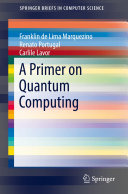 A Primer on Quantum Computing