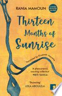 Thirteen Months of Sunrise Book