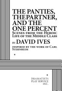 The panties, the partner, and the one percent: scenes from the heroic life of the middle class