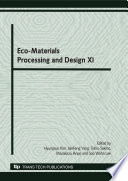 Eco Materials Processing And Design Xi Book PDF