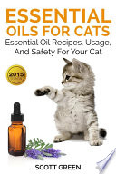 Essential Oils For Cats  Essential Oil Recipes  Usage  And Safety For Your Cat