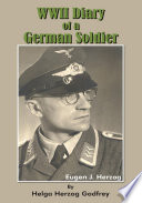"""WWII Diary of a German Soldier"" by Helga Herzog Godfrey"