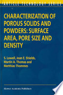 Characterization Of Porous Solids And Powders Surface Area Pore Size And Density Book PDF