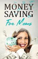 Money Saving for Moms