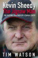 Kevin Sheedy - The Jigsaw Man