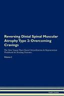 Reversing Distal Spinal Muscular Atrophy Type 2