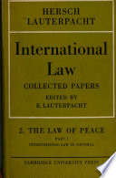 International Law: Volume 2, The Law of Peace, Part 1, International Law in General