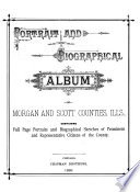 Portrait and Biographical Album of Morgan and Scott Counties, Ills
