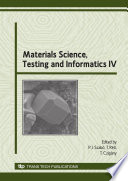Materials Science, Testing and Informatics IV