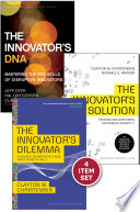 """Disruptive Innovation: The Christensen Collection (The Innovator's Dilemma, The Innovator's Solution, The Innovator's DNA, and Harvard Business Review article"