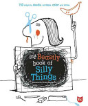 My Beastly Book of Silly Things