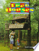Tree Houses You Can Actually Build  : A Weekend Project Book