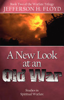 A New Look at an Old War