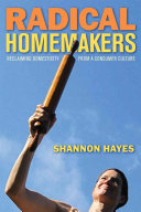 Radical Homemakers