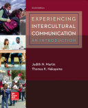 Experiencing Intercultural Communication  An Introduction