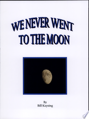 Download We Never Went to the Moon Free Books - Get New Books