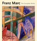 Franz Marc: the complete works. The oil paintings