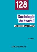 Pdf Sociologie du travail - 4e éd. Telecharger