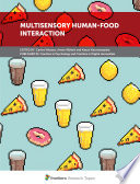 Multisensory Human-Food Interaction