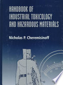 Handbook of Industrial Toxicology and Hazardous Materials Book