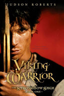 The Strongbow Saga, Book One: Viking Warrior
