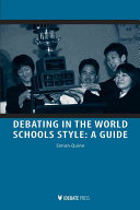 Debating in the World Schools Style