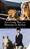 It s a Long Way from Montana to Boston Book