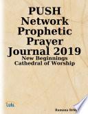 PUSH Network Prophetic Prayer Journal 2019