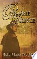The Prairie Prince Book PDF