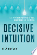 Decisive Intuition Book