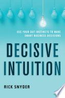 Decisive Intuition