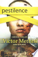 Pestilence - a Medical Thriller