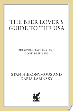 Download The Beer Lover's Guide to the USA online Books - godinez books