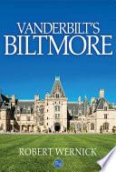 Vanderbilt s Biltmore
