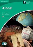 Alone! Level 3 Lower-intermediate American English Edition