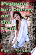 Popping her Cherry on the Trail  First Time Virgin Anal Play Erotica