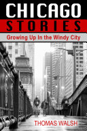 Chicago Stories   Growing Up in the Windy City