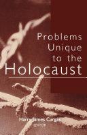 Problems Unique to the Holocaust [Pdf/ePub] eBook