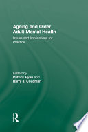 Ageing and Older Adult Mental Health