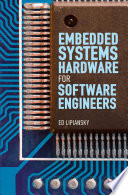 Embedded Systems Hardware for Software Engineers Book