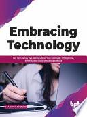 Embracing Technology