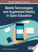 Mobile Technologies And Augmented Reality In Open Education Book PDF