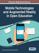 Mobile Technologies and Augmented Reality in Open Education
